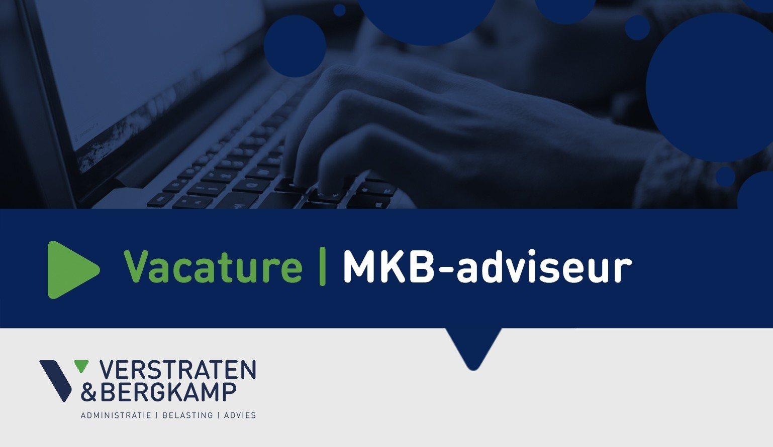 Gezocht: Assistent Accountant (ondernemende MKB-adviseur)